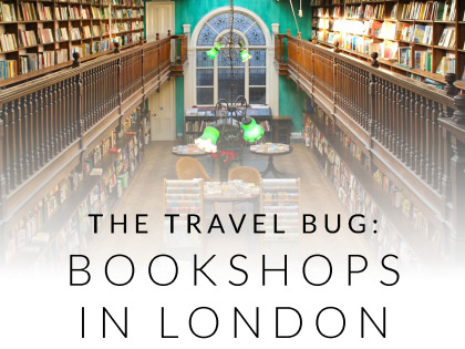 The Travel Bug: Bookshops in London