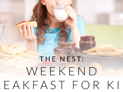 The Nest: Weekend Breakfast for Kids